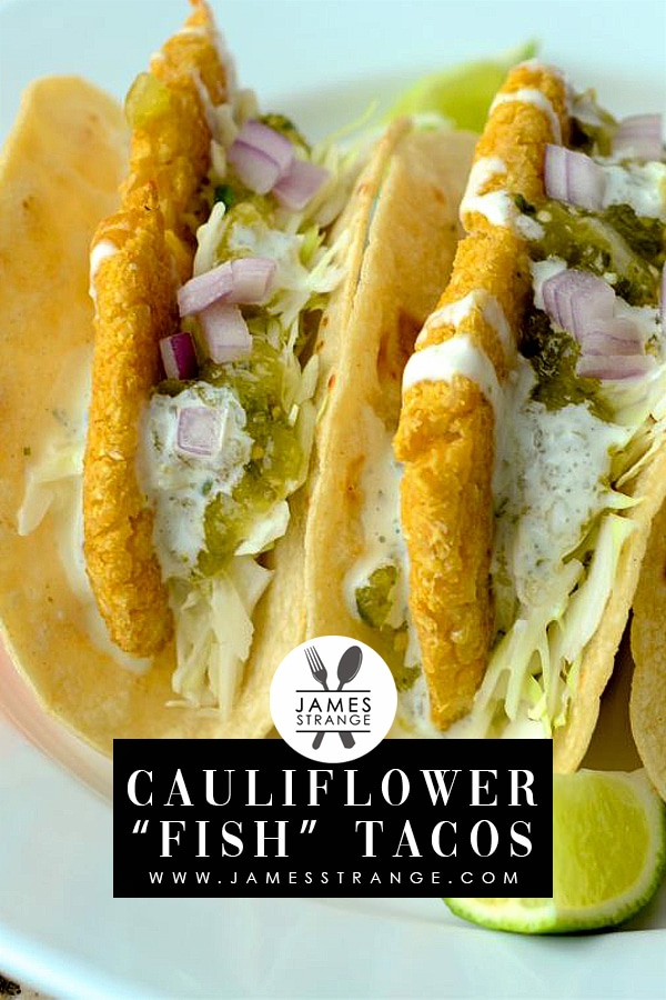 "Cauliflower ""Fish"" Tacos"