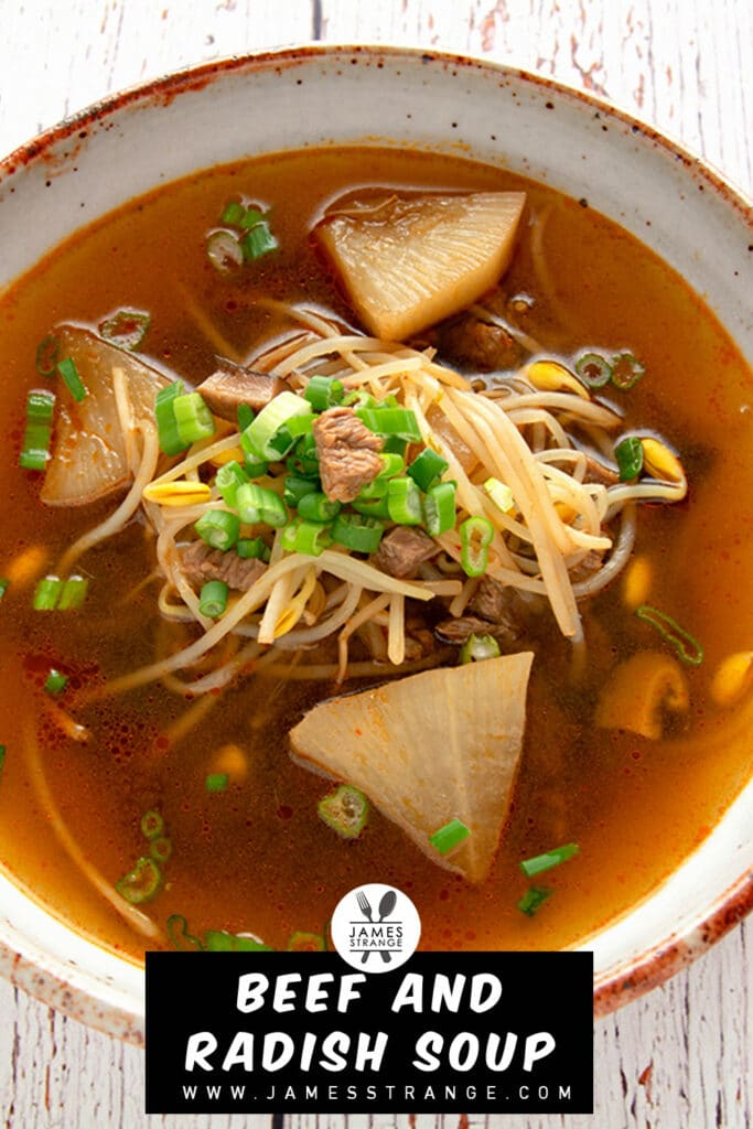 Photo of beef and radish soup in a bowl. This is a pin for pinterest